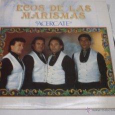 Discos de vinilo: ECOS DE LAS MARISMAS-ACERCATE-LP-FONOMUSIC-AÑO 1991-1910 320.. Lote 41711381