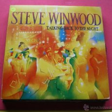 Discos de vinilo: LP - STEVE WINWOOD - TALKING BACK TO THE NIGHT - ORIGINAL ESPAÑOL, ISLAND 1982 PEPETO. Lote 43740327