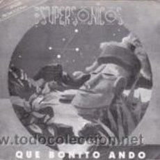 Discos de vinilo: LOS SUPERSONICOS QUE BONITO ANDO (MANZANA 1992). Lote 41728261