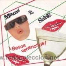 Discos de vinilo: MAMA YA LO SABE BESOS VENENOSOS/PÓCIMA ESPECIAL (ZAFIRO 1986). Lote 41728728