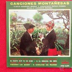 Discos de vinilo: CANCIONES MONTAÑESAS. Lote 41729915