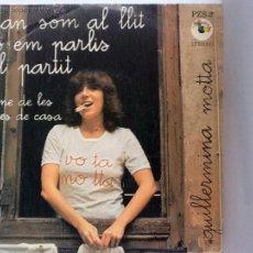 Discos de vinilo: GUILLERMINA MOTTA - QUAN SOM AL LLIT NO EM PARLIS DEL PARTIT - SG 1978. Lote 278225473