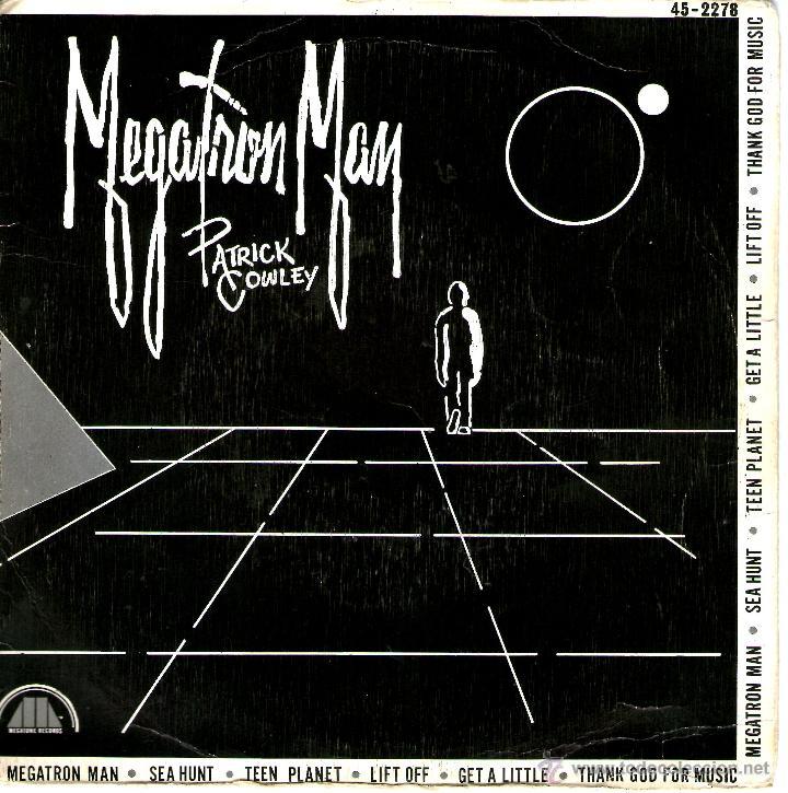 PATRICK COWLEY MEGATRON MAN (Música - Discos - Singles Vinilo - Disco y Dance)