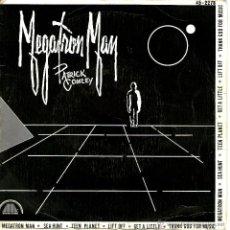 Discos de vinilo: PATRICK COWLEY MEGATRON MAN. Lote 41741063