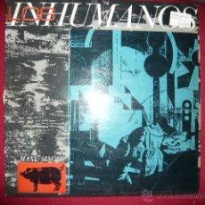 Discos de vinilo: LOS INHUMANOS- ERES UNA FOCA. Lote 133497990