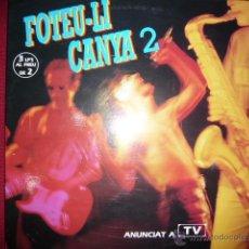 Discos de vinilo: FOTEU- LI CANYA 2- RARO. Lote 41746726