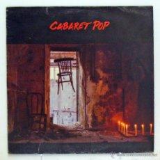 Discos de vinilo: CABARET POP - 'CABARET POP' (LP VINILO / VINYL LP) - PEDIDO MÍNIMO 8€. Lote 41755417