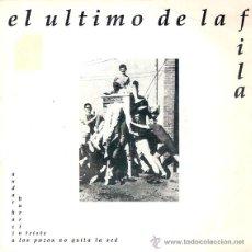Discos de vinilo: EL ULTIMO DE LA FILA - BARRIO TRISTE + 1 (45 RPM) PROMO! - VG+/EX. Lote 41755929