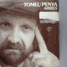 Discos de vinilo: TOMEU PENYA - HAVANERA / CANÇONS DE FESTA - SG BLAU 1988. Lote 41759270