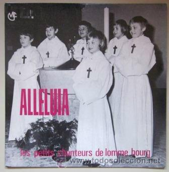 LES PETITS CHANTEURS DE LOMME BOURG - ALLELUIA DE HAENDEL, JUBILATE DEO, SALVE REGINA - 1974 (Música - Discos de Vinilo - EPs - Clásica, Ópera, Zarzuela y Marchas)