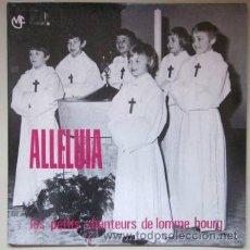 Discos de vinilo: LES PETITS CHANTEURS DE LOMME BOURG - ALLELUIA DE HAENDEL, JUBILATE DEO, SALVE REGINA - 1974. Lote 41766822