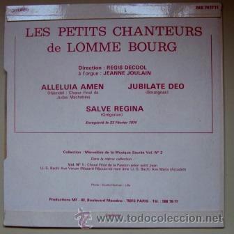 Discos de vinilo: LES PETITS CHANTEURS DE LOMME BOURG - ALLELUIA DE HAENDEL, JUBILATE DEO, SALVE REGINA - 1974 - Foto 2 - 41766822