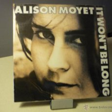 Discos de vinilo: ALISON MOYET IT WON'T BE LONG MAXI. Lote 41767072
