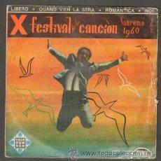 Discos de vinil: X FESTIVAL DE LA CANCIÓN. SANREMO 1960. LIBERO,QUANDO VIEN LA SERA,ROMANTICA,NOI RF-7103. Lote 41773815