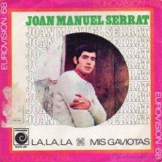 Discos de vinilo: JOAN MANUEL SERRAT, SG, LA, LA, LA + 1, AÑO 1968. Lote 41776713