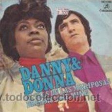 Discos de vinilo: DANNY & DONNA EL VALS DE LAS MARIPOSAS/DREAMS LIKE MINE (COLUMBIA 1971). Lote 41777975