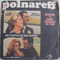 Disques de vinyle: MICHEL POLNAREFF - ÇA N'ARRIVE QU'AUX AUTRES - EP 6 TEMAS - BANDA SONORA. Lote 41792964