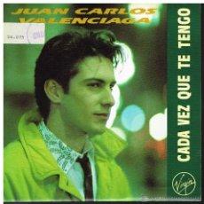 Disques de vinyle: JUAN CARLOS VALENCIAGA - CADA VEZ QUE TE TENGO / UN DÍA DE INVIERNO - SINGLE 1990 - PROMO. Lote 41796821