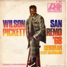Discos de vinilo: WILSON PICKETT - SAN REMO 68, SG, DEBORAH + 1, AÑO 1968. Lote 41797807