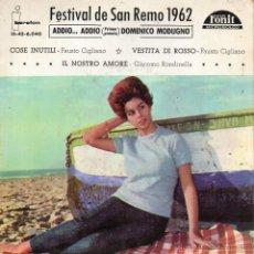 Discos de vinilo: FESTIVAL DE SAN REMO - DOMENICO MODUGNO, EP, ADDIO... ADDDIO + 3, AÑO 1962. Lote 41798922