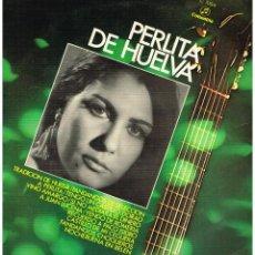 Discos de vinilo: PERLITA DE HUELVA - PERLITA DE HUELVA - LP 1970. Lote 41800340
