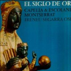 Discos de vinilo: LP CAPILLA & ESCOLANIA DE MONTSERRAT : EL SIGLO DE ORO (MUSICA ANTIGUA ESPAÑOLA ). Lote 41843411