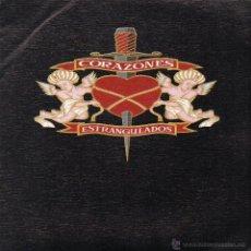 Discos de vinilo: CORAZONES ESTRANGULADOS. Lote 41868796