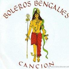 Discos de vinilo: BOLEROS BENGALIES *CANCION*. Lote 41869942