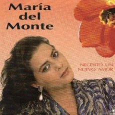 Discos de vinilo: MARIA DEL MONTE *NECESITO UN NUEVO AMOR* *YO SOY YO*. Lote 41869994