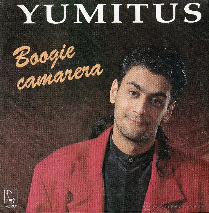 YUMITUS *BOOGIE CAMARERA* LISTEN MANUEL* (Música - Discos - Singles Vinilo - Flamenco, Canción española y Cuplé)