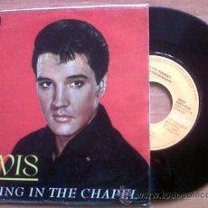 Discos de vinilo: ELVIS PRESLEY CRYING IN THE CHAPEL 45 RPM (EDICIÓN ESPAÑOLA). Lote 41871095