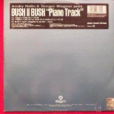 Discos de vinilo: BUSH II BUSH - PIANO TRACK. Lote 41874882