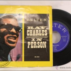 Discos de vinilo: SINGLE/EP - 45 RPM - RAY CHARLES - IN PERSON - WHAT'D I SAY - EDITA BELTER - 1960 - ESPAÑA . Lote 41875142