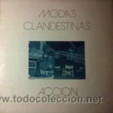 Discos de vinilo: MODAS CLANDESTINAS ACCIÓN (S.F.A. 1984). Lote 41881582
