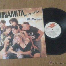Discos de vinilo: DINAMITA PA LOS POLLOS - SIN RODEOS - LP. Lote 41897640