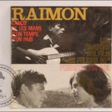 Discos de vinilo: SINGLE / EP VINILO - 45 RPM - RAIMON - CANÇÓ DE LES MANS - EDIPHONE/EDIGSA - 1964 - ESPAÑA. Lote 41934781