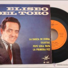 Discos de vinilo: SINGLE / EP VINILO - ELISEO DEL TORO - DANZA DE ZORBA - EDITA MARFER RECORDS - 1965 - ESPAÑA. Lote 41935310