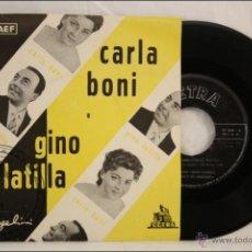 Discos de vinilo: SINGLE - 45 RPM - CARLA BONI Y GINO LATILLA - TIMIDA SERENATA - EDITA CETRA/SAEF - 1958 - ESPAÑA. Lote 41945095