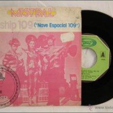 Discos de vinilo: SINGLE VINILO - 45 RPM - MISTRAL - STARSHIP 109 - EDITA MOVIEPLAY - 1978 - ESPAÑA. Lote 41947332