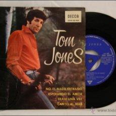 Discos de vinilo: SINGLE / EP VINILO - 45 RPM - TOM JONES - NO ES NADA EXTRAÑO - EDITA DECCA- 1965 - ESPAÑA. Lote 41948312