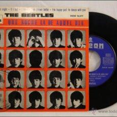 Discos de vinilo: SINGLE / EP VINILO - 45 RPM - THE BEATLES - QUÉ NOCHE LA DE AQUEL DÍA - EDITA ODEON - 1964 - ESPAÑA. Lote 41951127