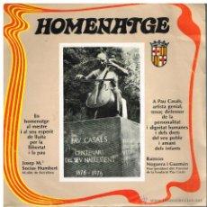 Discos de vinilo: HOMENATGE A PAU CASALS - GLORIA / EL CANT DELS OCELLS - SINGLE 1977 SINGLE. Lote 41968579