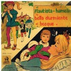 Discos de vinilo: EL FLAUTISTA DE HAMELIN / LA BELLA DURMIENTE DEL BOSQUE - EP 1961. Lote 41993781