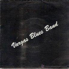 Discos de vinilo: VARGAS BLUES BAND - RIDING HIGH / BLUES LATINO (45 RPM) CAMBAYÁ 1991 - VG++/EX. Lote 42003698