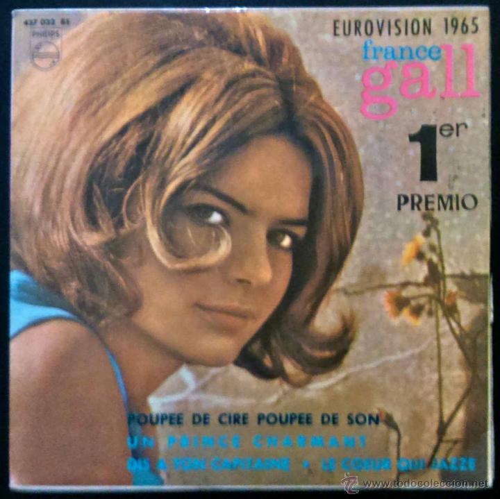 FRANCE GALL, POUPEE DE CIRE POUPEE DE SON. GANADORA PRIMER PREMIO EUROVISIÓN 1965.EP ORIGINAL ESPAÑA (Música - Discos de Vinilo - EPs - Festival de Eurovisión)