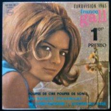 Discos de vinilo: FRANCE GALL, POUPEE DE CIRE POUPEE DE SON. GANADORA PRIMER PREMIO EUROVISIÓN 1965.EP ORIGINAL ESPAÑA. Lote 42032009