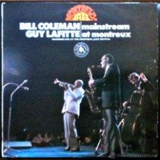 Discos de vinilo: BILL COLEMAN, GUY LAFITTE - MAINSTREAM AT MONTREAUX - LP ESPAÑA. Lote 42032492