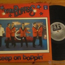 Discos de vinilo: THE BOPPERS `KEEP ON BOPPIN´`. Lote 41818648