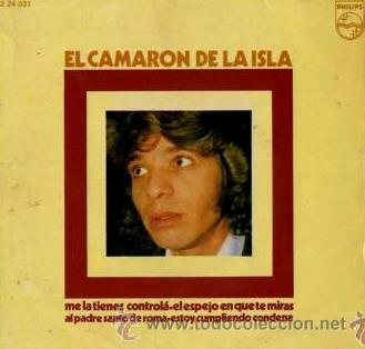 EL CAMARÓN DE LA ISLA - 1972 (Música - Discos de Vinilo - EPs - Flamenco, Canción española y Cuplé)