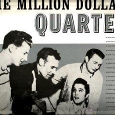 Discos de vinilo: LP THE MILLION DOLLAR QUARTET ( ELVIS PRESLEY, JERRY LEE LEWIS, CARL PERKINS, JOHNNY CASH ). Lote 42035560